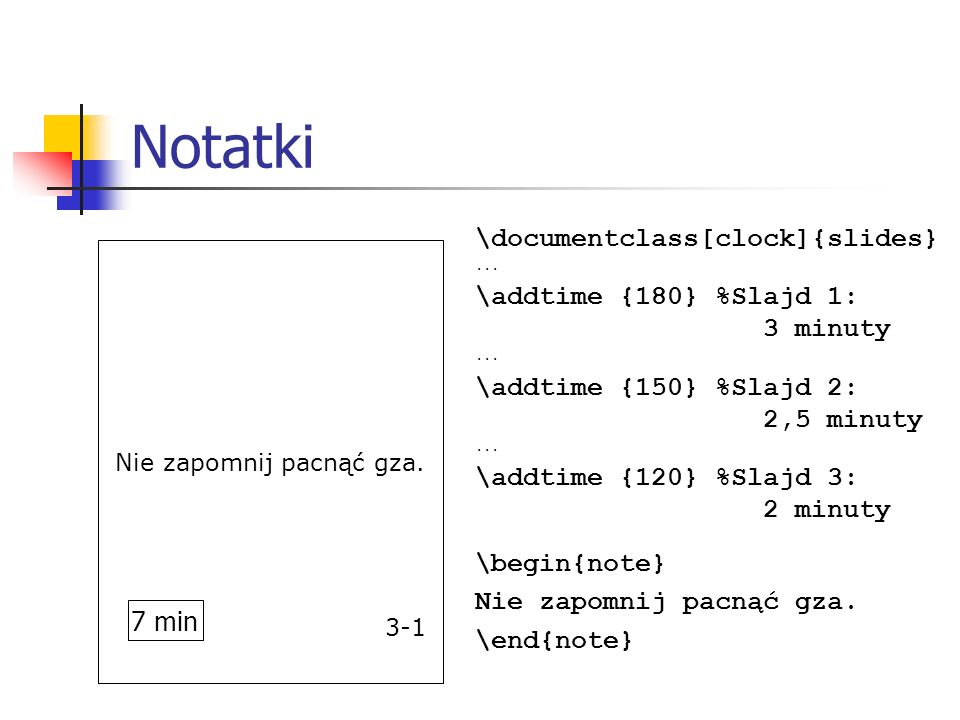 Notatki \documentclass[clock]{slides}